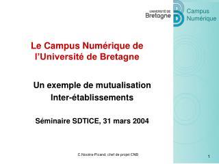 Le Campus Numérique de l'Université de Bretagne