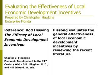 Evaluating the Effectiveness of Local Economic Development Incentives Prepared by Christopher Hawkins  Enterprise Florid