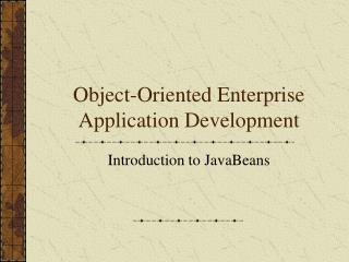 Object-Oriented Enterprise Application Development