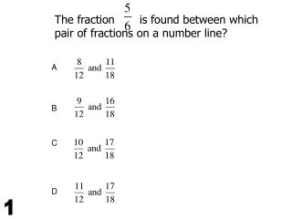 The fraction       is found between which pair of fractions on a number line?