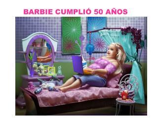BARBIE CUMPLIÓ 50 AÑOS