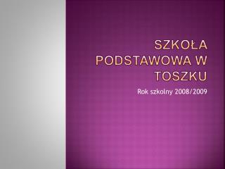 Szkoła Podstawowa w Toszku