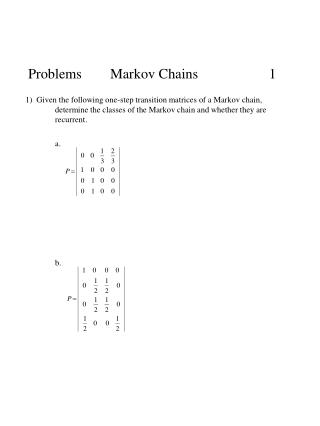 Problems        Markov Chains                    1