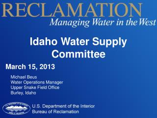 Idaho Water Supply Committee March 15, 2013