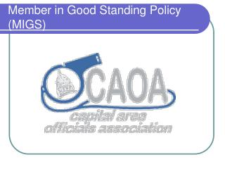 Member in Good Standing Policy (MIGS)