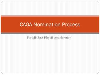 CAOA Nomination Process
