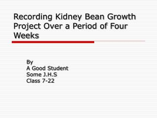 Recording Kidney Bean Growth Project Over a Period of Four Weeks