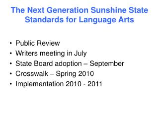 The Next Generation Sunshine State Standards for Language Arts