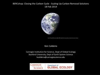 BERCshop : Closing the Carbon Cycle - Scaling Up Carbon Removal  Solutions 18 Feb 2014
