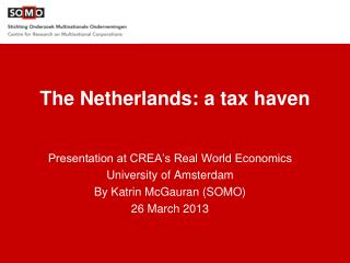 The Netherlands: a tax haven
