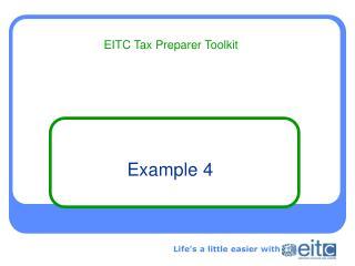 Example 4 EITC Tax Preparer Toolkit