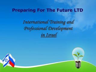 Preparing For The Future LTD