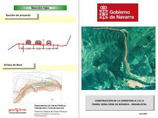 CONSTRUCCIÓN DE LA CARRETERA N-121-A  TRAMO: BERA/VERA DE BIDASOA - ENDARLATSA.