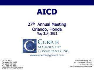 AICD 27 th   Annual Meeting Orlando, Florida  May 21 st , 2012