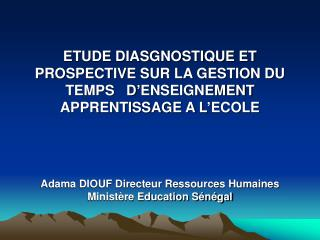 I- POURQUOI CETTE  ETUDE