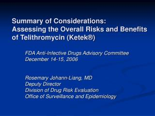 Summary of Considerations:  Assessing the Overall Risks and Benefits of Telithromycin Ketek