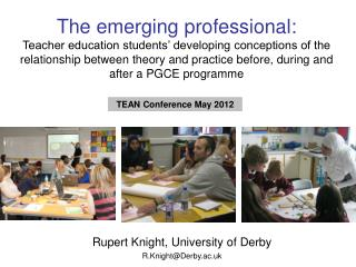 Rupert Knight, University of Derby R.Knight@Derby.ac.uk