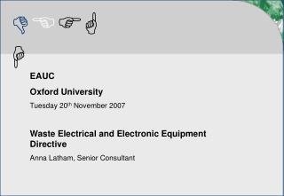 EAUC Oxford University Tuesday 20 th  November 2007
