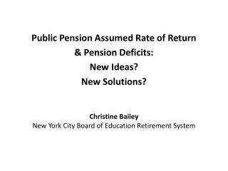 Christine Bailey New York City Board of Education Retirement System