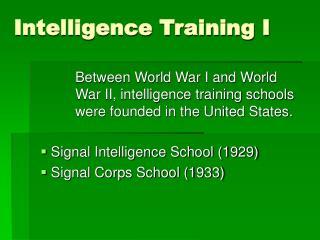 Intelligence Training I