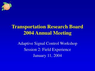 Transportation Research Board 2004 Annual Meeting