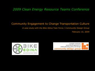 Community Engagement to Change Transportation Culture