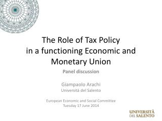 The Role of Tax Policy in a functioning Economic and Monetary Union