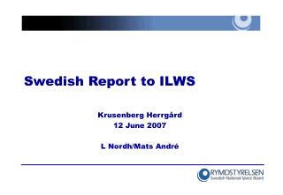Swedish Report to ILWS