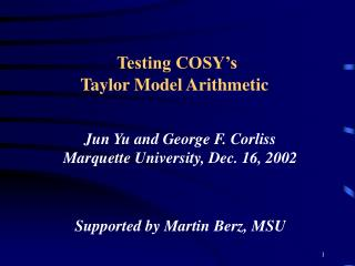 Testing COSY�s  Taylor Model Arithmetic