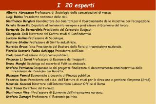 I  20 esperti