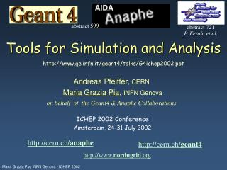 Tools for Simulation and Analysis  gefn.it/geant4/talks/G4ichep2002