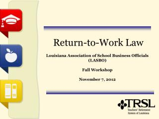 Return-to-Work Law