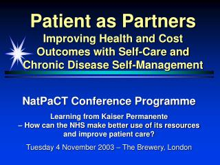 Patient as Partners Improving Health and Cost Outcomes with Self-Care and Chronic Disease Self-Management