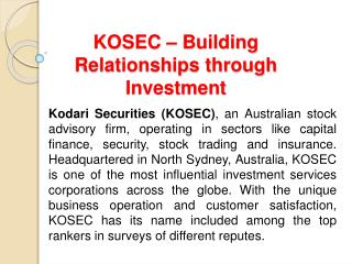 Kosec- Building Relationship through Investement