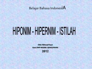 HIPONIM - HIPERNIM - ISTILAH