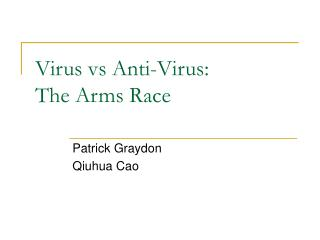 Virus vs Anti-Virus: The Arms Race