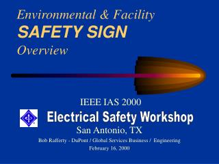 Environmental  Facility SAFETY SIGN Overview