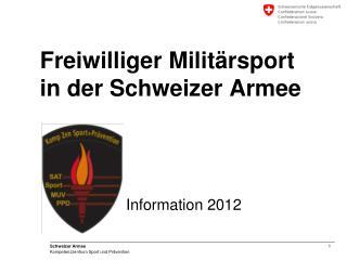 Freiwilliger Militärsport  in der Schweizer Armee