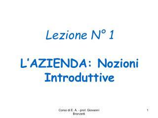 Lezione N° 1 L'AZIENDA: Nozioni Introduttive