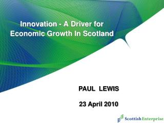 Innovation - A Driver for  Economic Growth In Scotland