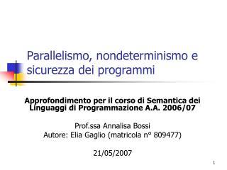 Parallelismo, nondeterminismo e sicurezza dei programmi
