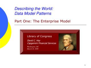 Describing the World: Data Model Patterns