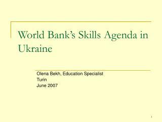 World Bank�s Skills Agenda in Ukraine