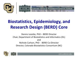 Biostatistics, Epidemiology, and Research Design (BERD) Core