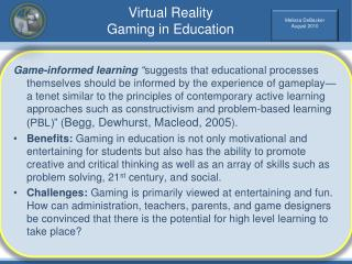 Virtual Reality Gaming in Education
