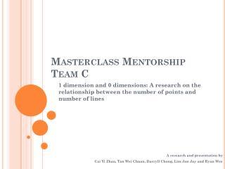 Masterclass  Mentorship Team C