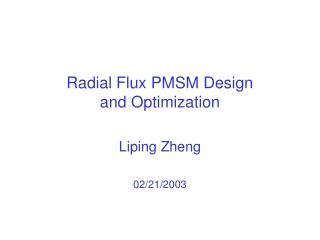 Radial Flux PMSM Design  and Optimization