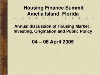 Housing Finance Summit Amelia Island, Florida