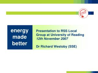 Presentation to RSS Local Group at University of Reading 12th November 2007