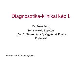 Diagnosztika-klinikai kép I.